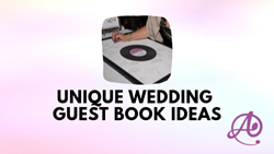 Unique Wedding Guest Book Ideas