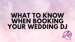 What to know when booking your Wedding DJ