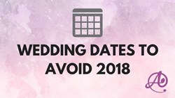 Wedding Dates to Avoid 2018