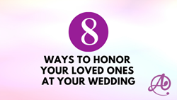 8 Ways to Honor Your Loved Ones