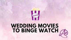 Wedding Movies to Binge Watch
