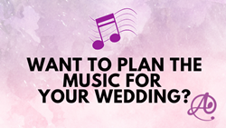 How to Pick the Music for Your Wedding Day
