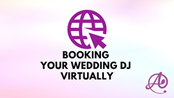 Booking Your DJ Virtually
