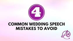 4 Common Wedding Speech Mistakes to Avoid