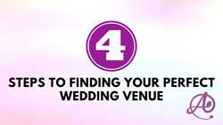 4 Steps to Find Your Perfect Wedding Venue